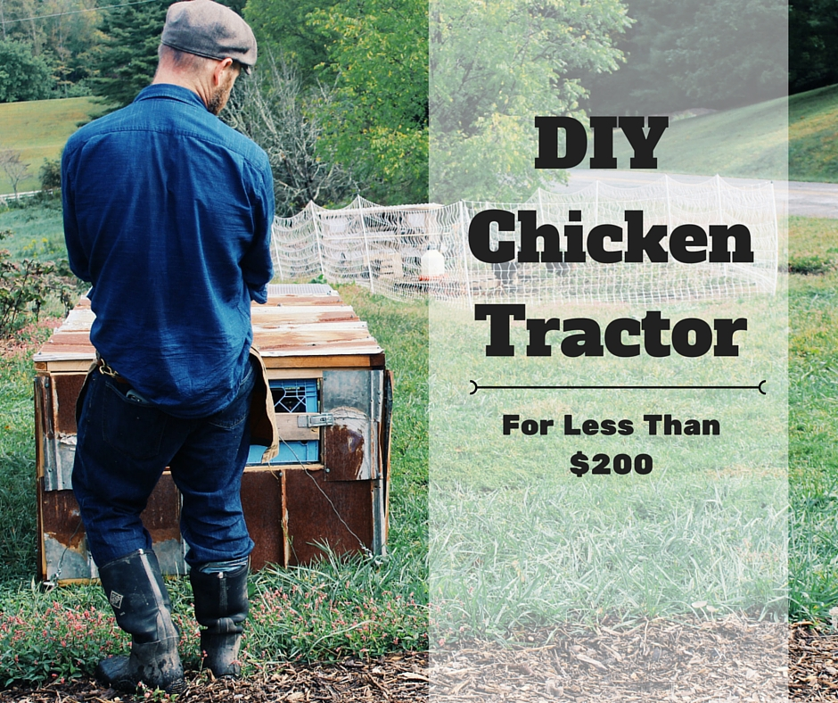 DIY Chicken Tractor for Less Than $200